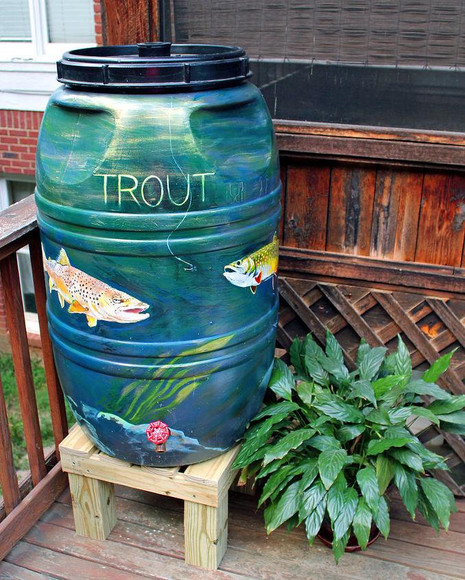River Trout on a 55 gallon Rain Barrel