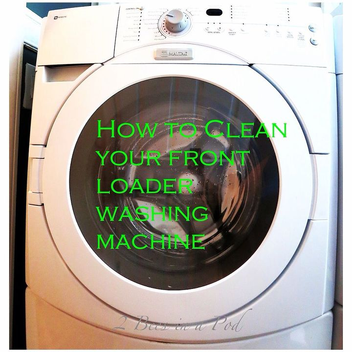 How To Clean Your Washing Machine Hometalk - Clean washing machine ideas