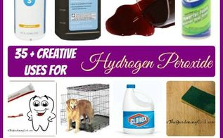 35 unusual uses for hydrogen peroxide, cleaning tips, home maintenance repairs