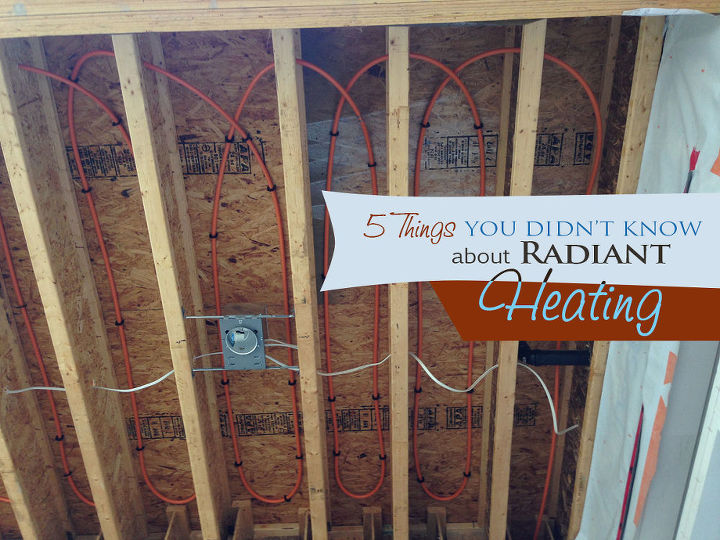 5 Things You Didn T Know About Radiant Heating Hometalk