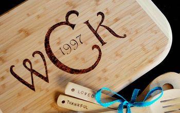 A Hunka Hunka Burnin' Cutting Board? A DIY Gift