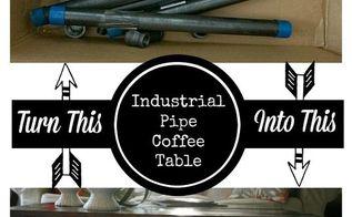 repurposed pipe coffee table industrial decor, diy, repurposing upcycling