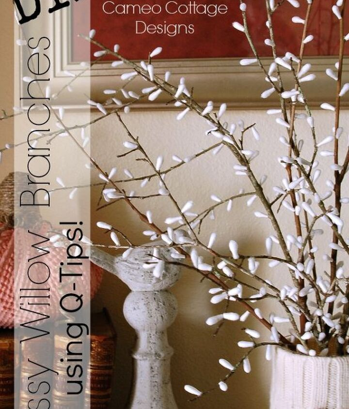 Diy Pussy Willow Branches With Q Tips Hometalk