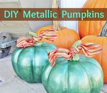 how to paint metallic pumpkins, crafts, halloween decorations, seasonal holiday decor, thanksgiving decorations