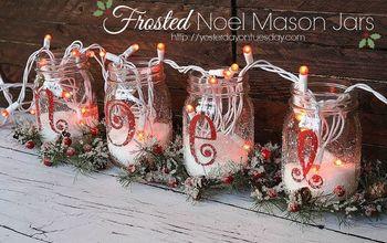 how to make noel mason jars, christmas decorations, mason jars, seasonal holiday decor