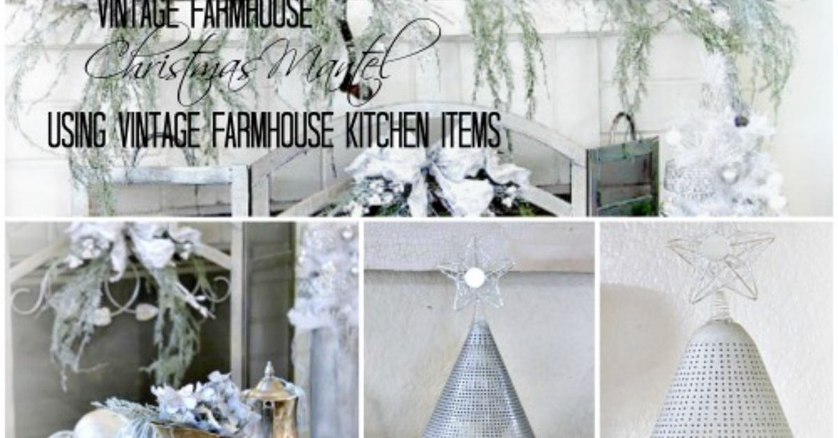 vintage farmhouse christmas mantel hometalk