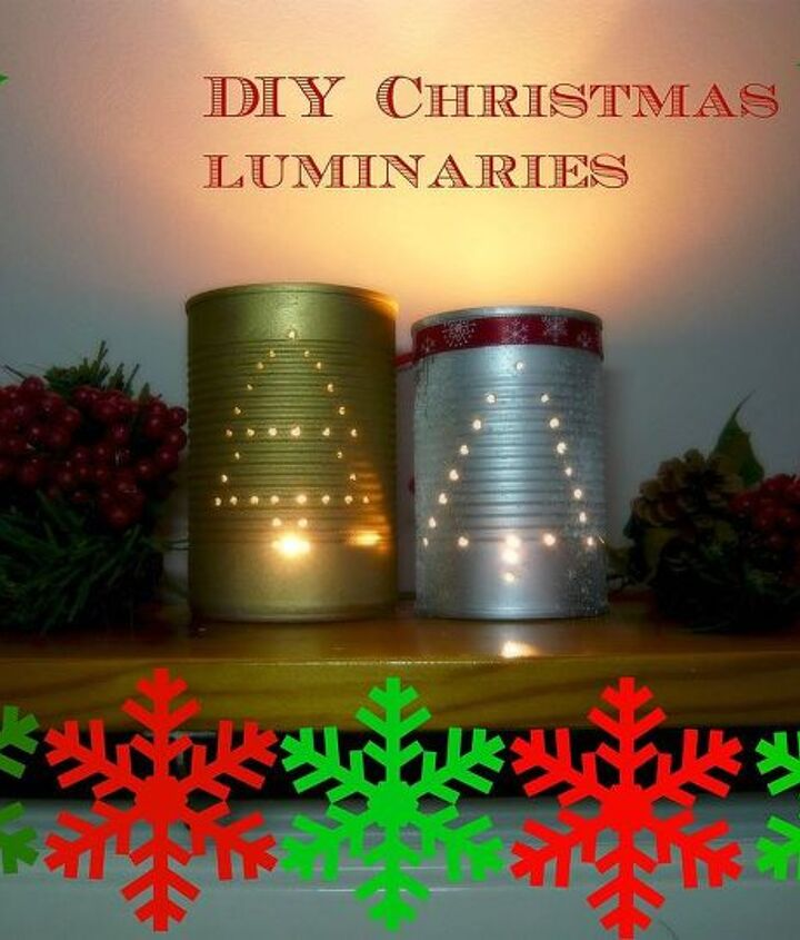diy christmas luminaries from a can, christmas decorations, crafts, seasonal holiday decor
