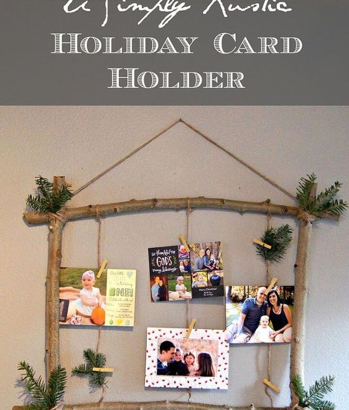 a simply rustic holiday card holder, christmas decorations, crafts, repurposing upcycling, seasonal holiday decor, woodworking projects