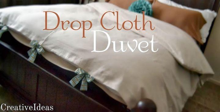 drop cloth duvet making winter cozy, bedroom ideas, reupholster