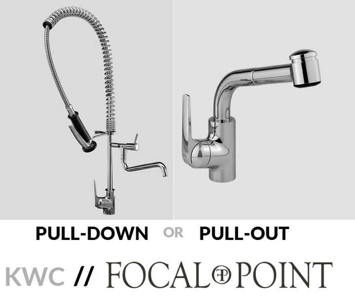 pros and cons of pull out and pull down kitchen faucets, kitchen design