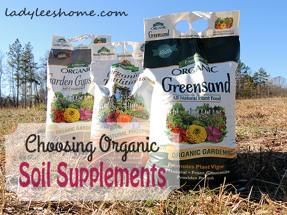 choosing organic soil supplements, gardening, go green, homesteading