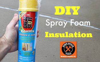 DIY Spray Foam Insulation (plus 2 Other Tips to Stay Warmer)