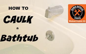 how to caulk a bathtub beautiful results, bathroom ideas, home maintenance repairs, how to