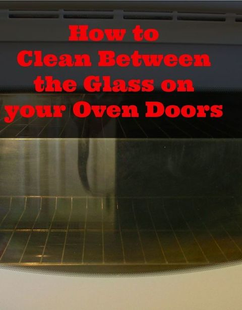 Get That Grime Out Of Between The Glass On Your Oven Doors Hometalk