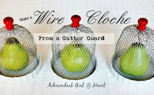 make a wire cloche from a gutter guard, crafts, how to, repurposing upcycling