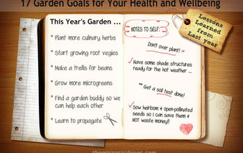 17 garden goals for your health wellbeing, gardening, go green, homesteading, organizing, outdoor living, It s fun easy rewarding to set your goals