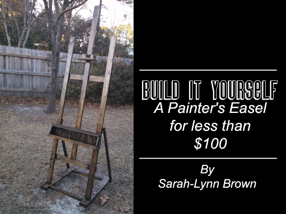 build it yourself painter s easel, crafts, diy, how to, woodworking projects