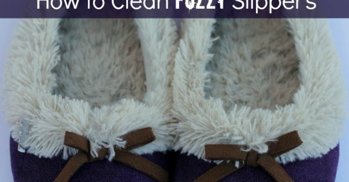 How To Clean Fuzzy Slippers Hometalk