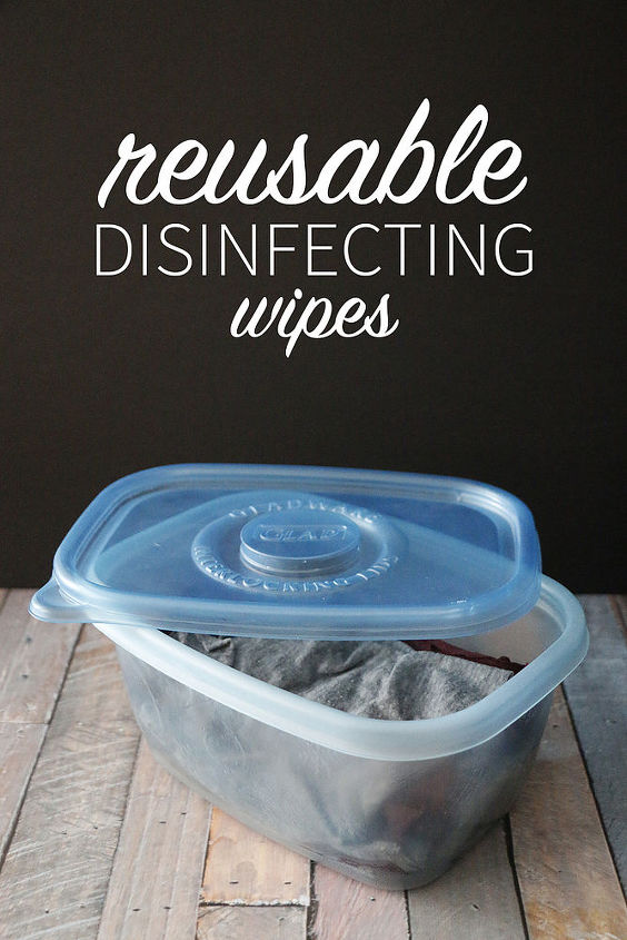 easy reusable disinfecting wipes, cleaning tips, go green