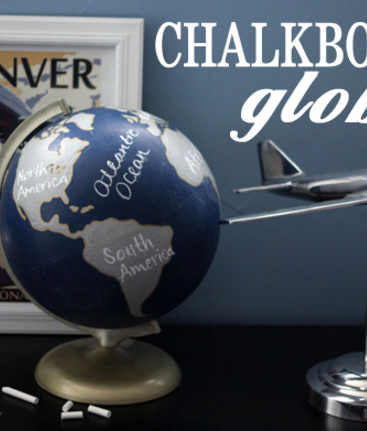 a chalkboard globe using clear chalkboard paint, chalkboard paint, crafts, how to