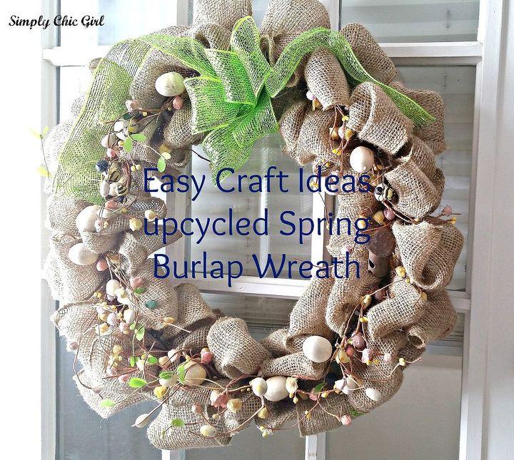 Upcycled Spring Burlap Wreath Hometalk