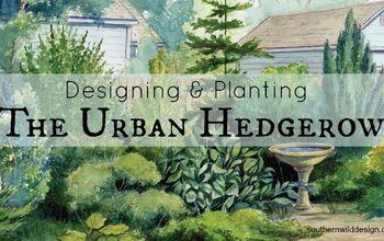 The Urban Hedgerow