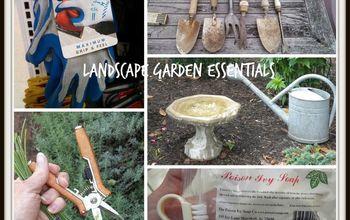 my landscape garden essentials, gardening, homesteading, landscape, tools, My landscape garden essentials
