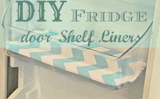 diy fridge shelf liners tutorial quick easy and budget friendly, appliances, how to, shelving ideas