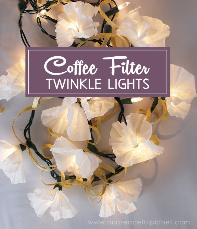 coffee filter twinkle lights, crafts, how to, repurposing upcycling
