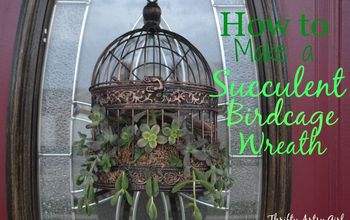 How to Make a Succulent Birdcage Wreath