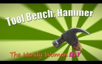 Learn How to Use a Hammer Properly - HWDIY Tool Bench