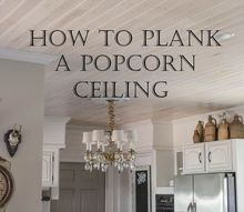 how to plank a popcorn ceiling, how to, wall decor, woodworking projects