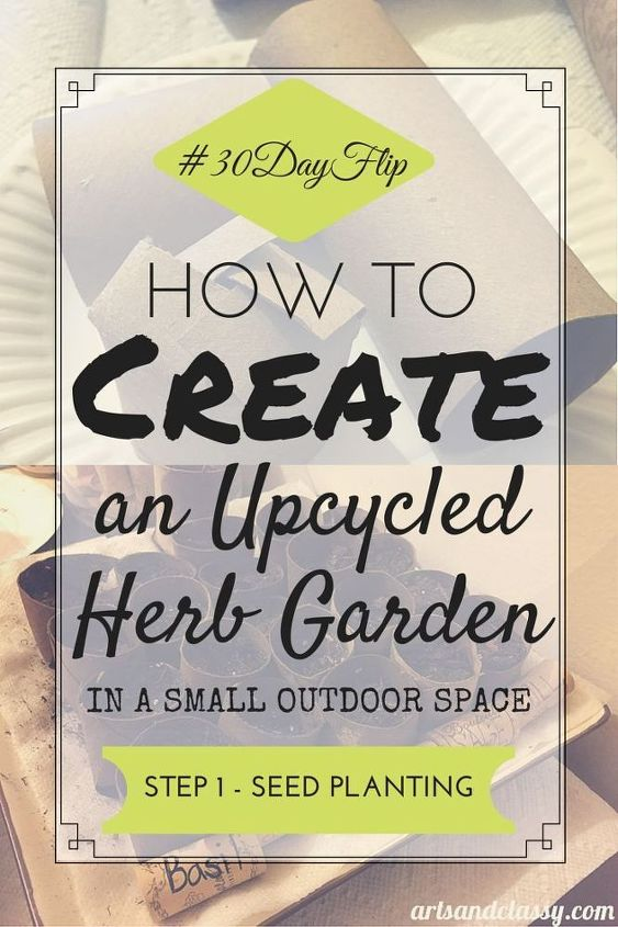 how to create an upcycled herb garden in a small space, container gardening, gardening, homesteading, how to, urban living