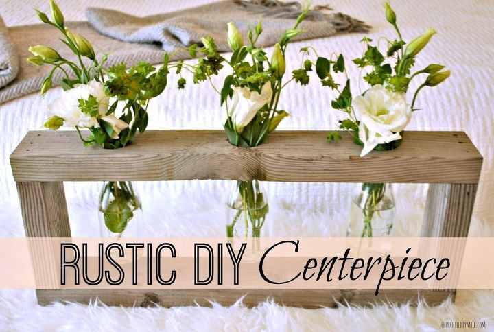 Rustic wood centerpiece monthly home depot gift challenge