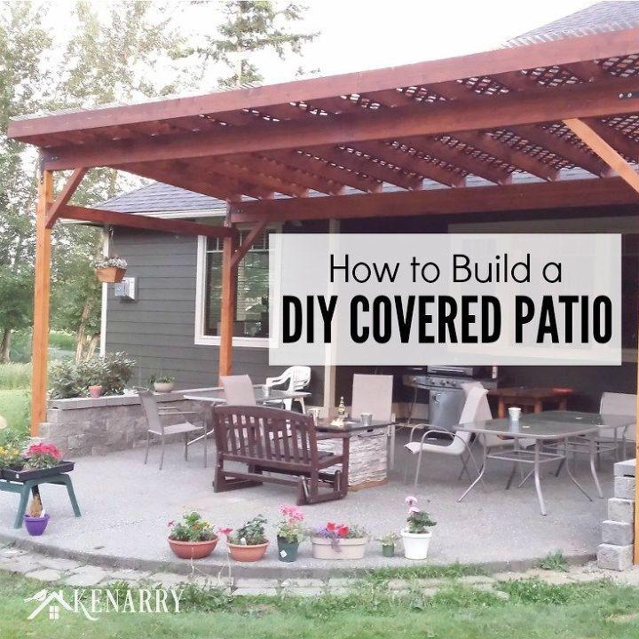 How To Build A Diy Covered Patio Hometalk