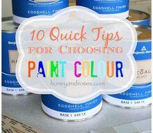 how to choose paint colour, home improvement, home maintenance repairs, paint colors, painting