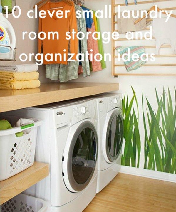 10 Smart Small Laundry Room Storage And Organization Ideas