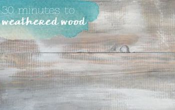 30 Minutes to Grey Weathered Wood