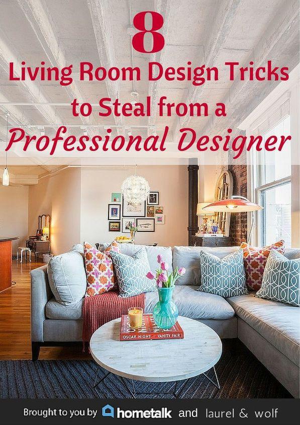 Professional Room Designer: Living Room Design Tricks From A Professional Designer