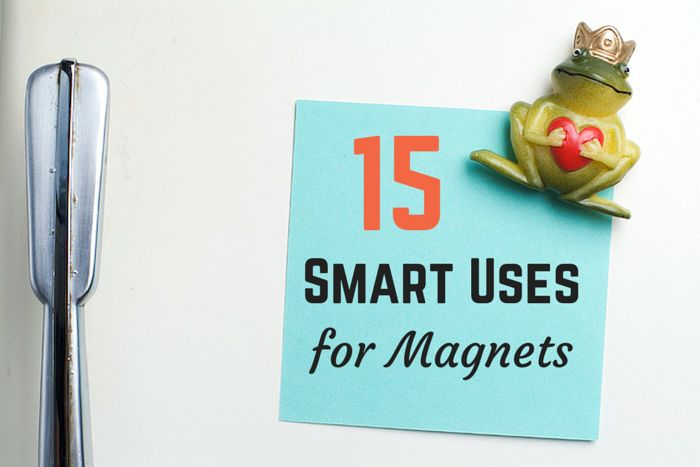 15 Smart Uses For Magnets Other Than Sticking Drawings To