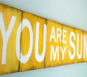 You Are My Sunshine Diy Wall Wood Sign, Crafts, How To, Repurposing  Upcycling