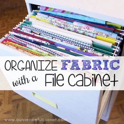 How To Organize Fabric In A File Cabinet Organizing Repurposing Upcycling