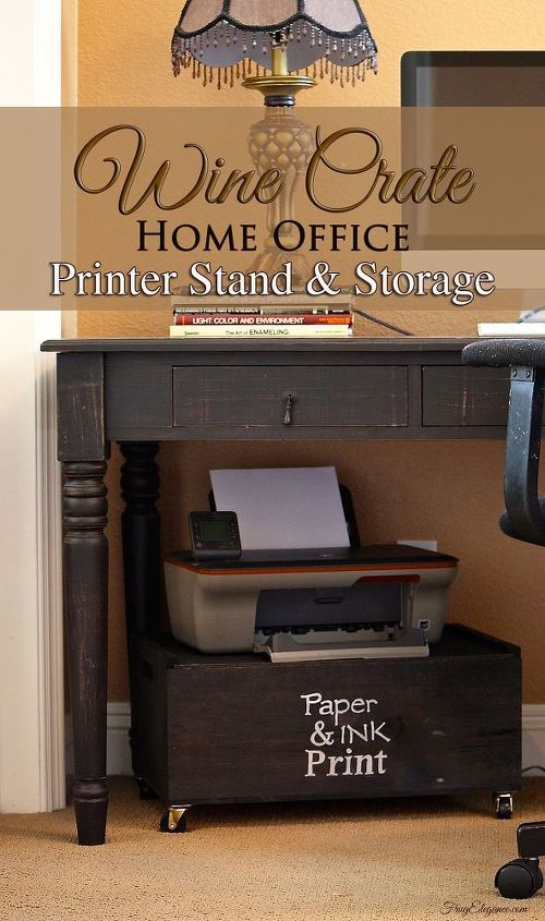 repurposed wine crate to home office printer stand storage, home office