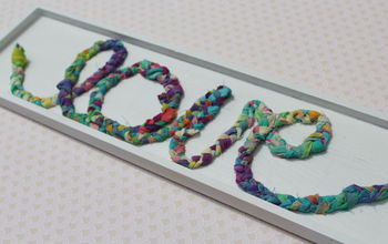 Use Your Fabric Scraps for a Cute Braided Fabric Sign!