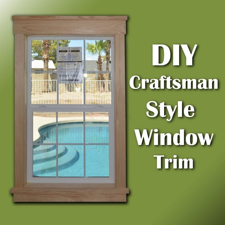 super easy diy craftsman style window trim, diy, home improvement, how to, window treatments, windows, woodworking projects