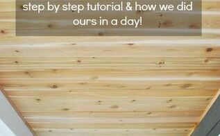 how to a diy cedar lined porch ceiling, diy, how to, porches, wall decor, woodworking projects