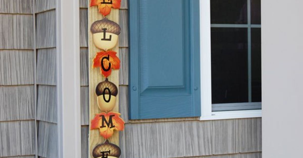 Make A Seasonal Porch Welcome Sign From A Fence Slat