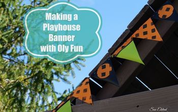 Making a Playhouse Banner With Oly*fun