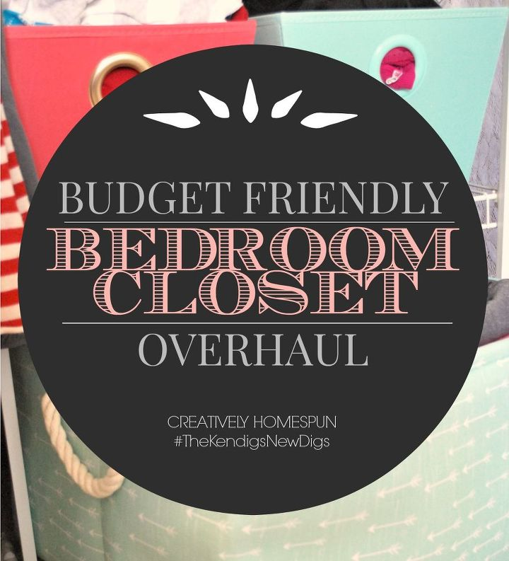 budget friendly bedroom closet overhaul, bedroom ideas, closet, organizing