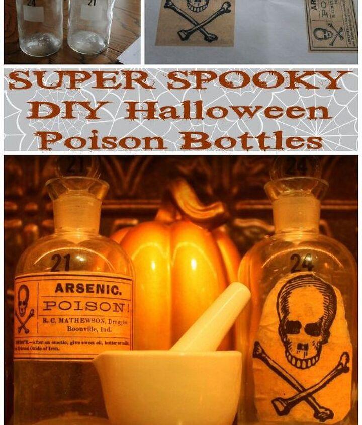 my super spooky halloween poison bottles, crafts, halloween decorations, home decor, seasonal holiday decor